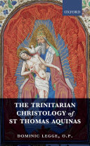The Trinitarian Christology of St Thomas Aquinas