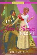 Lies Jane Austen Told Me Book Cover