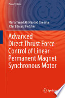 Advanced Direct Thrust Force Control of Linear Permanent Magnet Synchronous Motor