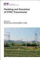 Modeling and Simulation of HVDC Transmission