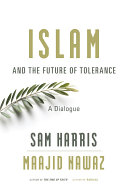 Islam and the Future of Tolerance Pdf/ePub eBook