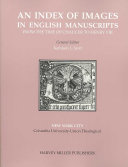 An Index of Images in English Manuscripts from the Time of Chaucer to Henry VIII  C  1380 c  1509