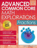 Advanced Common Core Math Explorations  Fractions