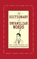 The Dictionary of Unfamiliar Words Book