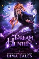 Dream Hunter (Bailey Spade Series Book 2) Pdf/ePub eBook