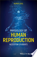 Physiology of Human Reproduction