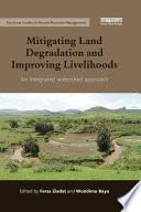 Mitigating Land Degradation and Improving Livelihoods