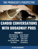 Candid Conversations With Broadway Pros