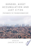 Gender  Asset Accumulation and Just Cities