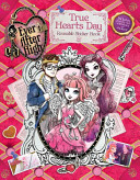 Ever After High  True Hearts Day Reusable Sticker Book