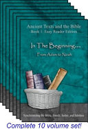 Ancient Texts and the Bible - Easy Reader Edition - Multi-Volume Set