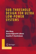 Pdf Sub-threshold Design for Ultra Low-Power Systems