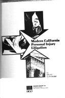 Modern California Personal Injury Litigation