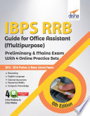 Ibps Rrb Guide For Office Assistant Multipurpose Preliminary Mains Exam With 4 Online Practice Sets 6th Edition