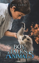 The Boy Who Talks to Animals