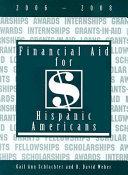 Financial Aid for Hispanic Americans  2006 2008