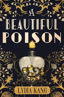 A Beautiful Poison