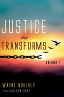 Justice That Transforms  Volume One