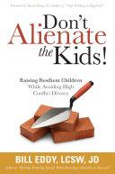 Don t Alienate the Kids