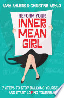 Reform Your Inner Mean Girl Book