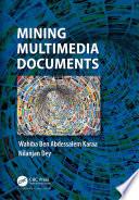 Mining Multimedia Documents
