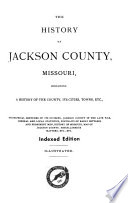 The History of Jackson County  Missouri