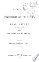 A Treatise On The Investigation Of Titles To Real Estate In Ontario Book PDF