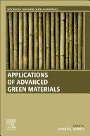 Applications of Advanced Green Materials Book