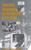 Separation Technologies for the Industries of the Future
