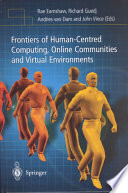 Frontiers of Human-Centered Computing, Online Communities and Virtual Environments
