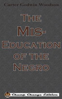 The Mis Education of the Negro  Chump Change Edition