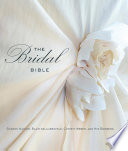 """Bridal Bible: Inspiration for Planning Your Perfect Wedding"" by Sharon Naylor, Del Blair Delaubenfels, Christy Weber, Kim Bamberg"