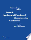 Proceedings of the Seventh New England (Northeast) Bioengineering Conference