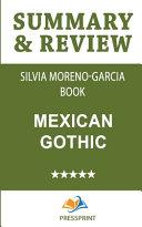 Summary   Review of Silvia Moreno Garcia Book