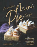 Marvelous Mini Pie Recipes