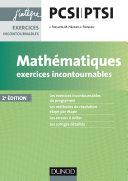 Mathématiques Exercices incontournables PCSI-PTSI - 2e éd.