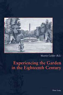 Experiencing the Garden in the Eighteenth Century