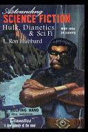 Astounding Science Fiction  Hulk  Dianetics   Sci Fi
