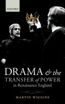 Pdf Drama and the Transfer of Power in Renaissance England