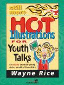 Still More Hot Illustrations for Youth Talks