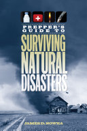 Prepper s Guide to Surviving Natural Disasters