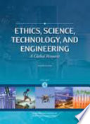 Ethics, Science, Technology, and Engineering