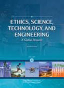 Ethics  Science  Technology  and Engineering