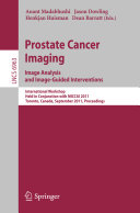 Prostate Cancer Imaging  Image Analysis and Image Guided Interventions