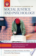 The Praeger Handbook of Social Justice and Psychology [3 volumes]