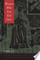 Women Who Live Evil Lives Book