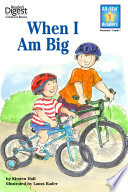 When I Am Big (Reader's Digest) (All-Star Readers)  : with audio recording