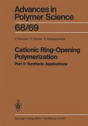 Cationic Ring-Opening Polymerization