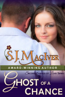 Ghost of a Chance (Second Chance at Love Series, Book 2) ebook