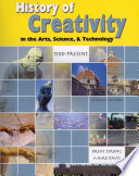 History of Creativity in the Arts, Science, & Technology